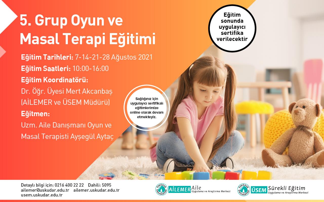 5. Grup Oyun ve Masal Terapisi Uygulayıcı Eğitimi